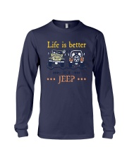 Life Is Better In A Jeep Shirt Long Sleeve Tee thumbnail