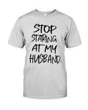 Stop Staring At My Husband Shirt Premium Fit Mens Tee thumbnail