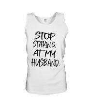 Stop Staring At My Husband Shirt Unisex Tank thumbnail
