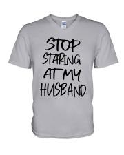 Stop Staring At My Husband Shirt V-Neck T-Shirt thumbnail