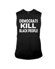 Democrats Kill Black People Shirt Sleeveless Tee tile