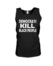 Democrats Kill Black People Shirt Unisex Tank tile