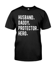 Official Husband Daddy Protector Hero Shirt Classic T-Shirt front