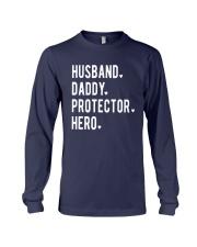 Official Husband Daddy Protector Hero Shirt Long Sleeve Tee thumbnail