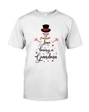 Snowman I Love Being A Grandma Shirt Classic T-Shirt front