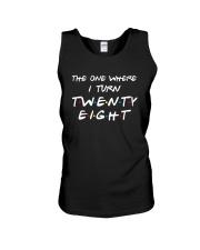 The One Where I Turn Twenty Eight Shirt Unisex Tank thumbnail