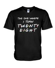 The One Where I Turn Twenty Eight Shirt V-Neck T-Shirt thumbnail