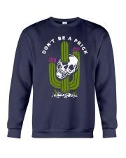 Skull Don't Be A Prick Shirt Crewneck Sweatshirt thumbnail
