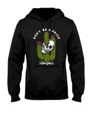 Skull Don't Be A Prick Shirt Hooded Sweatshirt thumbnail