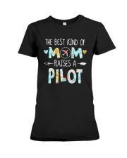The Best Kind Of Mom Raises A Pilot Shirt Premium Fit Ladies Tee thumbnail
