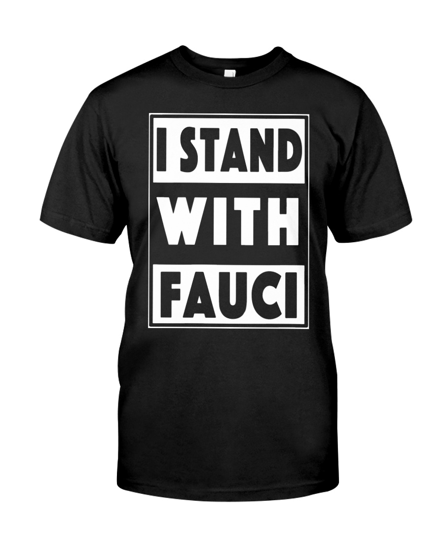 I Stand With Fauci T Shirt Amazon Classic T-Shirt