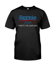 I Wrote The Damn Bill Shirt Classic T-Shirt front