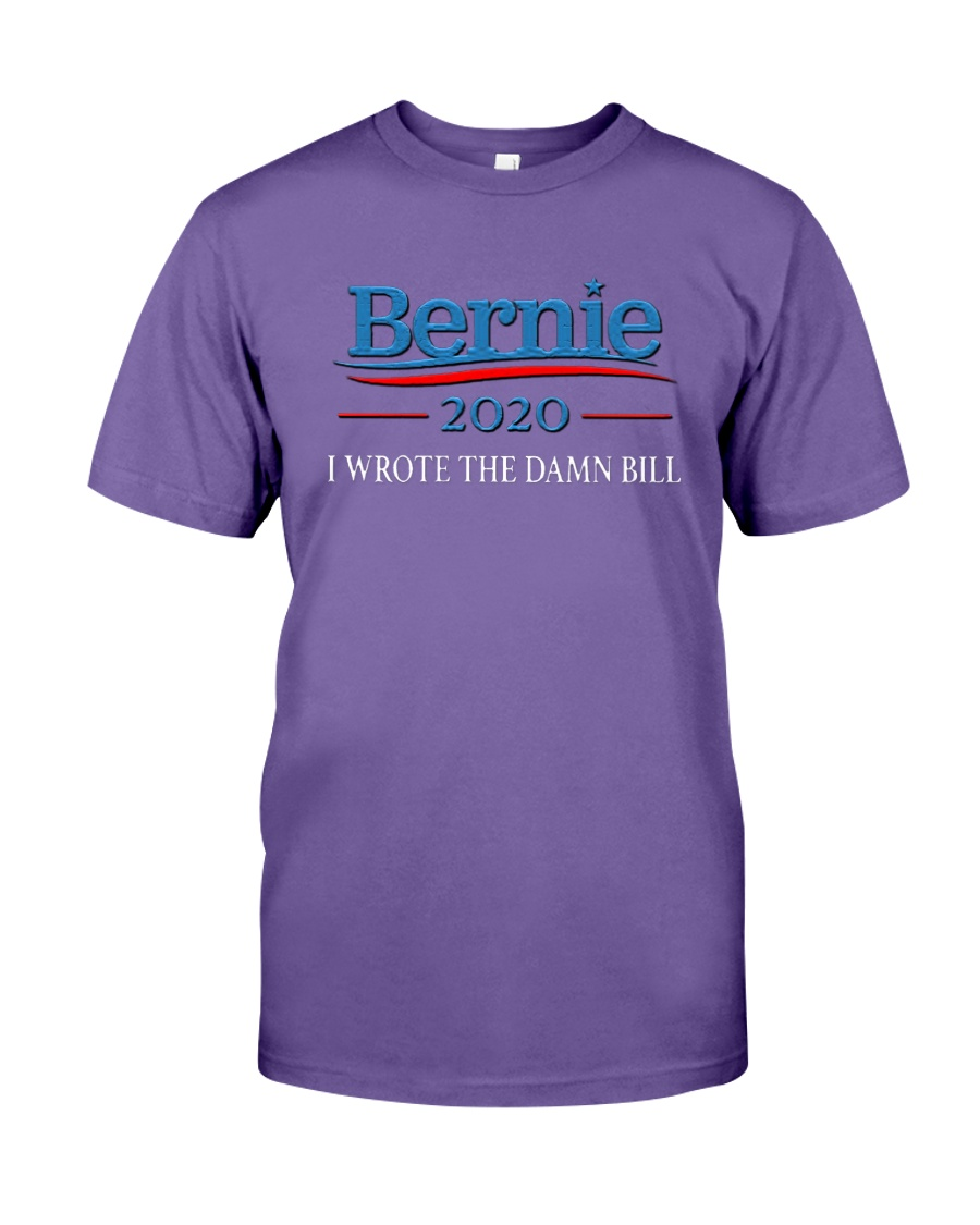 I Wrote The Damn Bill Shirt Premium Fit Mens Tee
