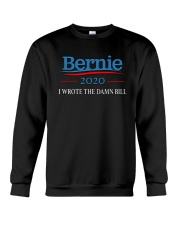 I Wrote The Damn Bill Shirt Crewneck Sweatshirt front