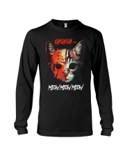 Cat Chchch Meow Meow Meow Shirt Long Sleeve Tee thumbnail