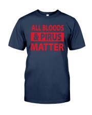 All Bloods And Pirus Matter Shirt Classic T-Shirt tile