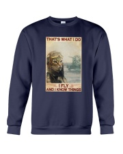 Cat Thats What I Do I Fly And I Know Things Shirt Crewneck Sweatshirt thumbnail