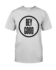 Bey Good T Shirt Premium Fit Mens Tee thumbnail