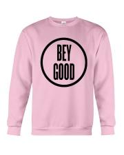 Bey Good T Shirt Crewneck Sweatshirt thumbnail