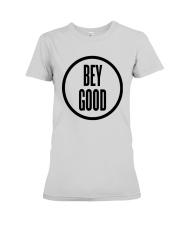 Bey Good T Shirt Premium Fit Ladies Tee thumbnail