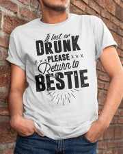 If Lost Or Drunk Please Bestie Shirt Classic T-Shirt apparel-classic-tshirt-lifestyle-26