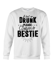 If Lost Or Drunk Please Bestie Shirt Crewneck Sweatshirt thumbnail