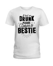 If Lost Or Drunk Please Bestie Shirt Ladies T-Shirt thumbnail