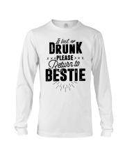 If Lost Or Drunk Please Bestie Shirt Long Sleeve Tee thumbnail