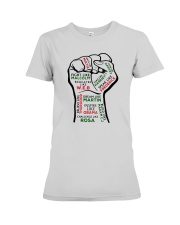 Strong Hand Fight Like Malcolm Educated Shirt Premium Fit Ladies Tee thumbnail