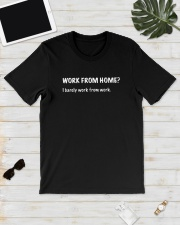 Work From Home I Barely Work From Home Shirt Classic T-Shirt lifestyle-mens-crewneck-front-17