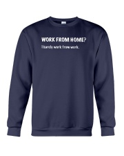 Work From Home I Barely Work From Home Shirt Crewneck Sweatshirt thumbnail