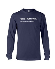 Work From Home I Barely Work From Home Shirt Long Sleeve Tee thumbnail