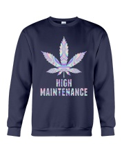 Weed High Maintenance Shirt Crewneck Sweatshirt thumbnail