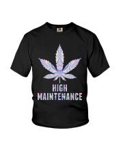 Weed High Maintenance Shirt Youth T-Shirt thumbnail