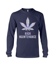 Weed High Maintenance Shirt Long Sleeve Tee thumbnail