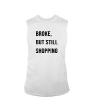 Broke But Still Shopping Shirt Sleeveless Tee thumbnail