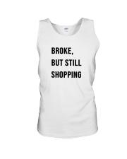 Broke But Still Shopping Shirt Unisex Tank thumbnail