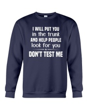 I Will Put You In The Trunk And Help People Shirt Crewneck Sweatshirt thumbnail