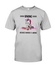 Unicorn Baking Because Murder Is Wrong Shirt Classic T-Shirt tile