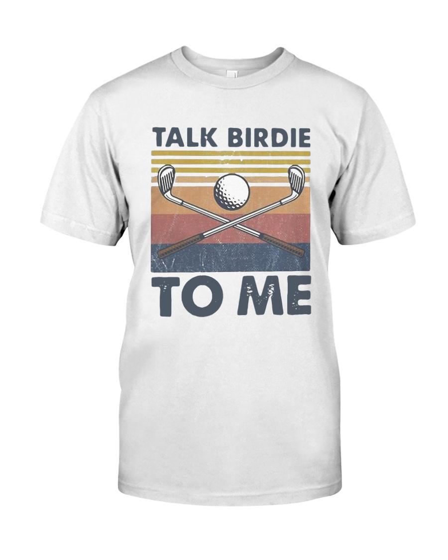 Vintage Talk Birdie To Me Shirt Classic T-Shirt