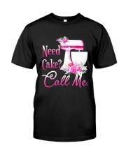 Flower Need Cake Call Me Shirt Classic T-Shirt front