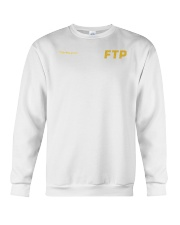 10 Fucking Years FTP Shirt Crewneck Sweatshirt thumbnail