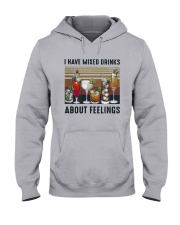 Vintage I Have Mixed Drinks About Feelings Shirt Hooded Sweatshirt thumbnail