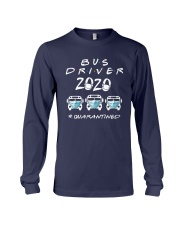 Bus Driver 2020 Quarantined Shirt Long Sleeve Tee tile