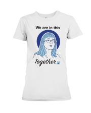 We Are In This Together Hinshaw T Shirt Premium Fit Ladies Tee thumbnail