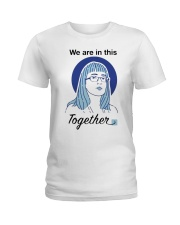 We Are In This Together Hinshaw T Shirt Ladies T-Shirt thumbnail