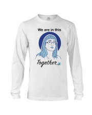 We Are In This Together Hinshaw T Shirt Long Sleeve Tee thumbnail