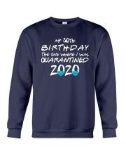 50th Birthday Quarantine T Shirt Crewneck Sweatshirt thumbnail