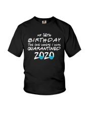 50th Birthday Quarantine T Shirt Youth T-Shirt thumbnail