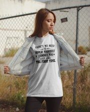There's No Need To Repeat Yourself I Shirt Classic T-Shirt apparel-classic-tshirt-lifestyle-07